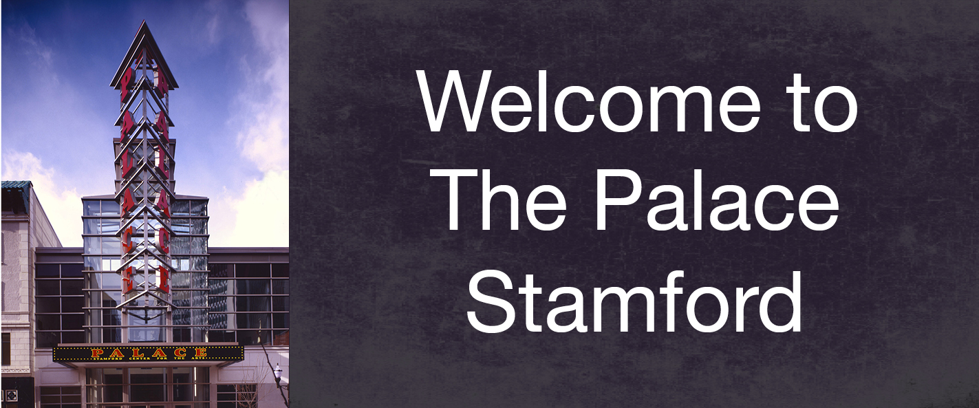 Welcome to The Palace Theatre - Stamford!